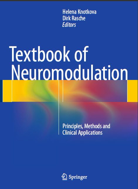Textbook of Neuromodulation, Principles, Methods and Clinical Applications
