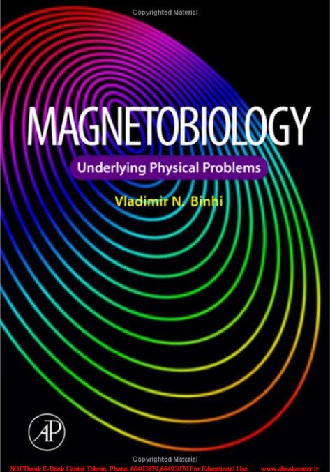 Magnetobiology-Underlying Physical Problems