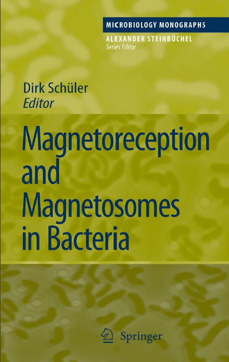 Magnetoreception and Magnetosomes in Bacteria